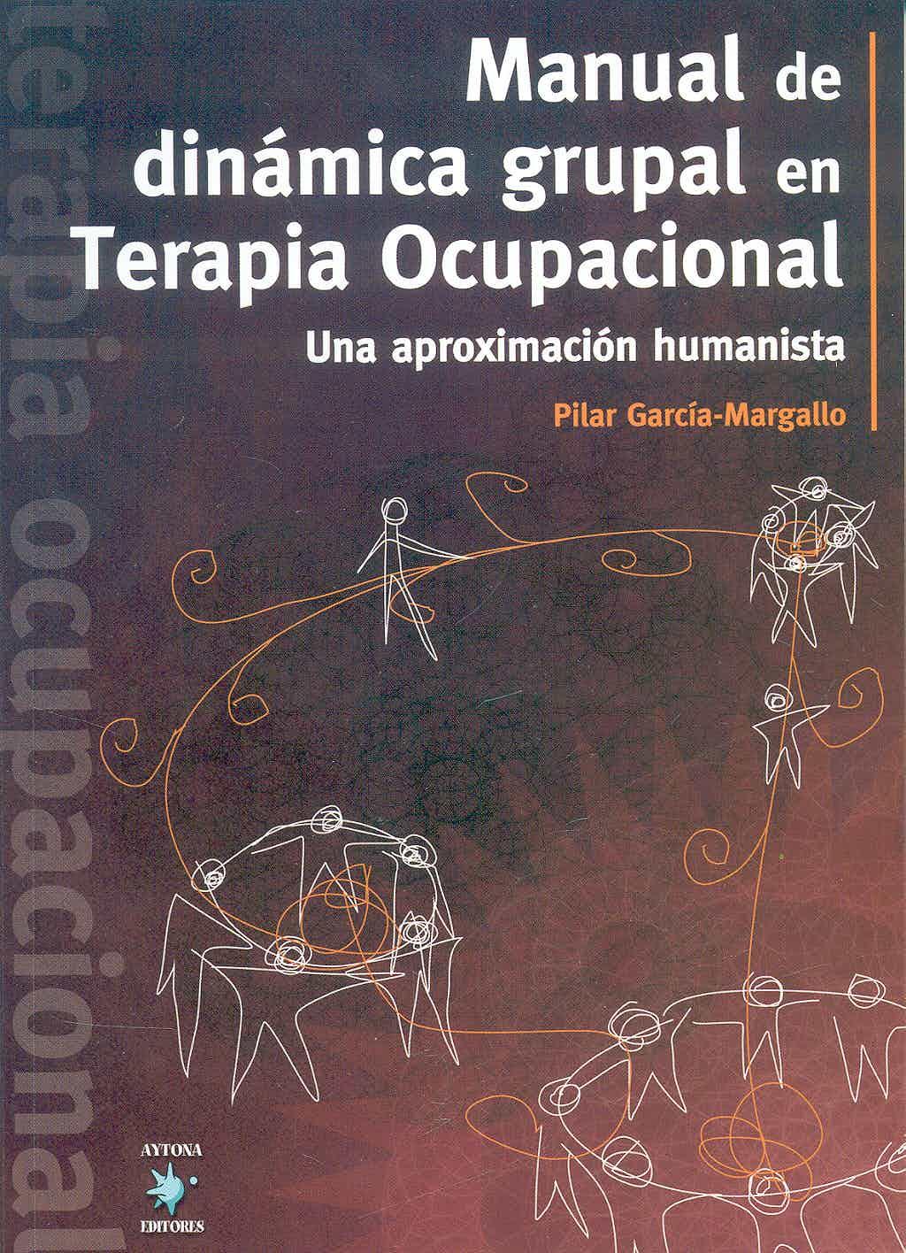 Libros Terapia Ocupacional manual de dinamica grupal en terapia tcupacional
