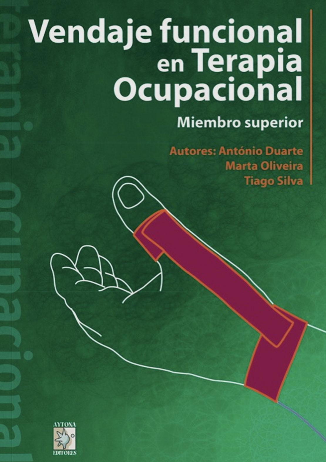 Libros Terapia Ocupacional Vendaje funcional en Terapia Ocupacional Vendaje funcional en Terapia Ocupacional
